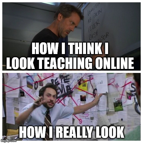 Meme about teaching online